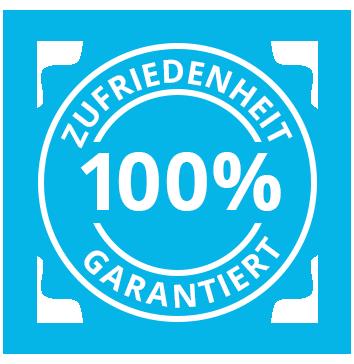 100% Zufriedenheit garantiert